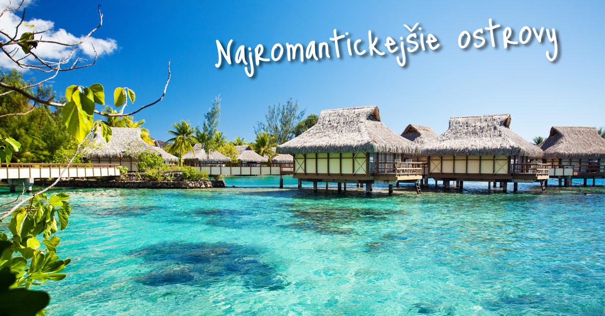 Bora Bora - túto tropickú rozprávku celebrity milujú!