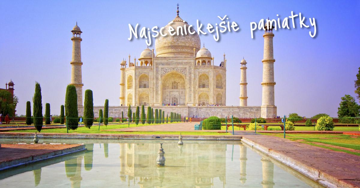 Tádž Mahal - symbol Krajiny snov a fantázií
