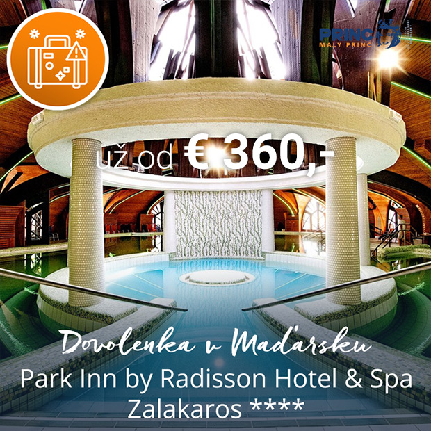 Maďarsko kampaň - Park Inn by Radisson Hotel & Spa Zalakaros